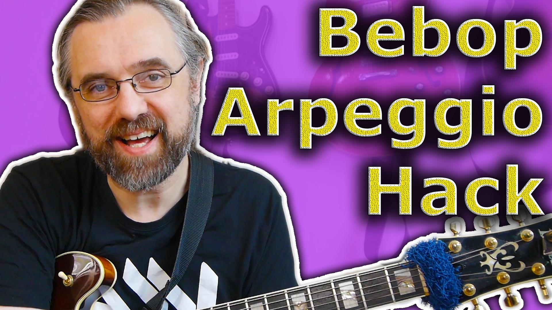 Bebop Guitar Licks With Powerful Arpeggio Hack - Jens Larsen