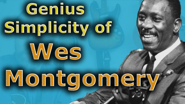 Wes Montgomery - This is What Makes Him Amazing - Jens Larsen